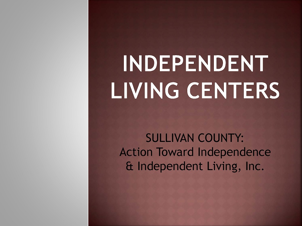 Independent Living Centers Presentation
