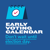 Early Voting Reminder